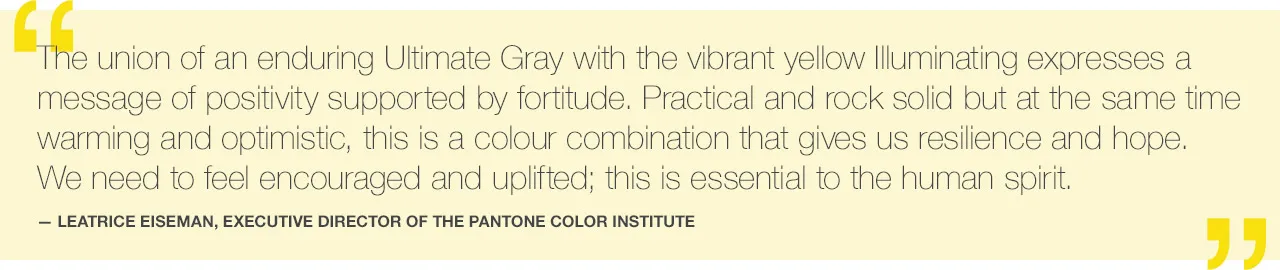 Quote from Pantone Color Institute about the 2021 colours of the year